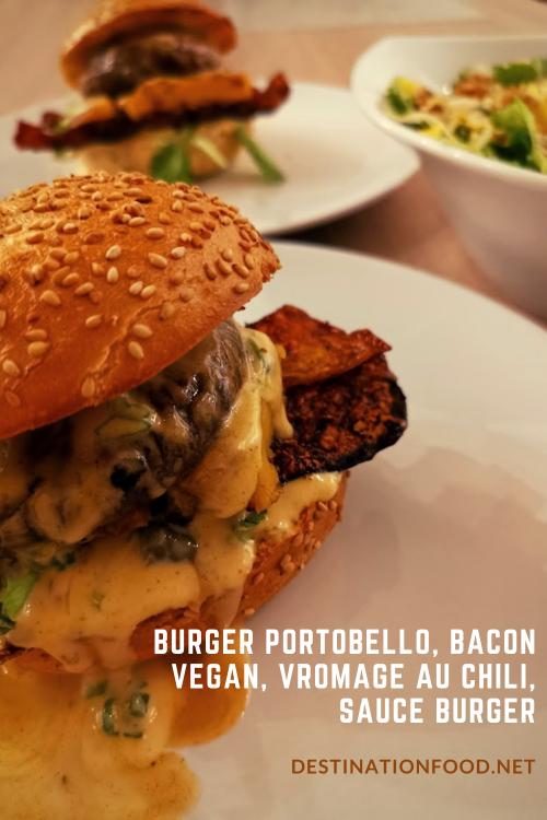 Burger portobello, bacon vegan, vromage au chili, sauce burger
